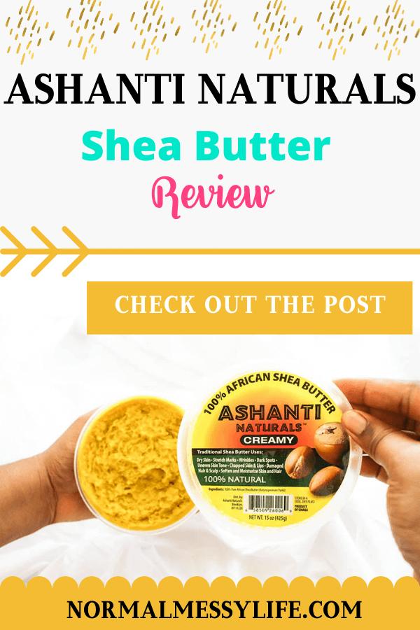 Ashanti Naturals yellow Shea Butter review Pinterest graphic